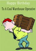 Warehouse Operative - Greeting Card